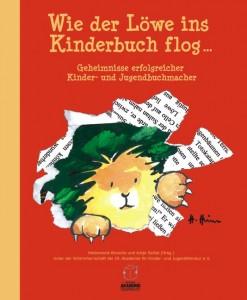 Wie der Löwe ins Kinderbuch flog-Cover