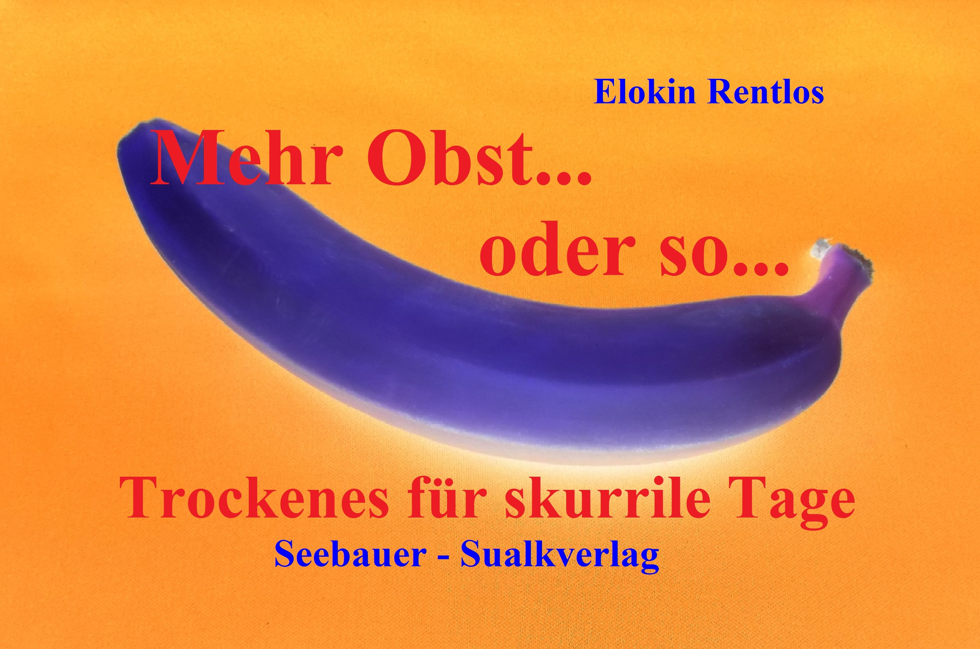 Titelbild-Mehr-Obst-oder-so-978-3-945783-01-6